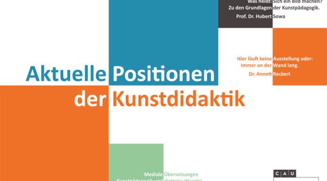 "Studientag ""Aktuelle Positionen der Kunstdidaktik"""