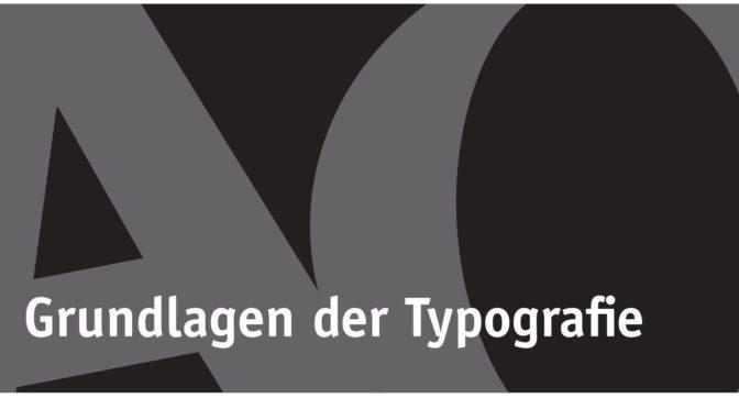 """Fortbildung: """"Grundlagen der Typografie"""""""